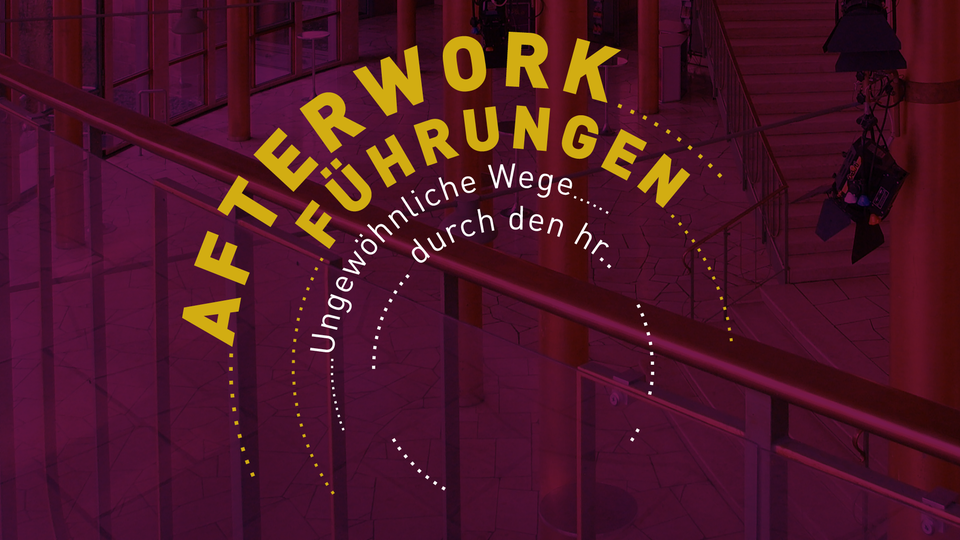 hr1-Afterwork-Führungen