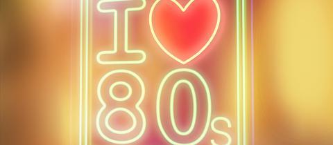 I Love 80er im Leuchtkasten