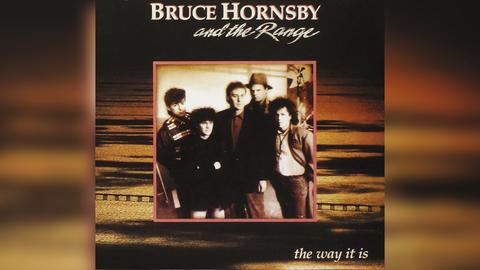 """Das Plattencover von Bruce Hornsby and the Ranges """"The Way It Is"""""""