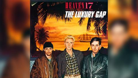 """Das Plattencover von Heaven 17s """"The Luxury Gap"""""""
