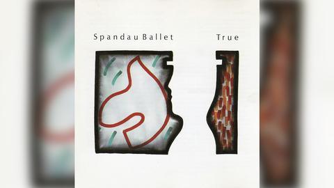 """Das Plattencover von Spandau Ballets """"True"""""""