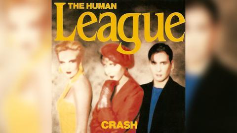 """Das Plattencover von Human Leagues """"Crash"""""""