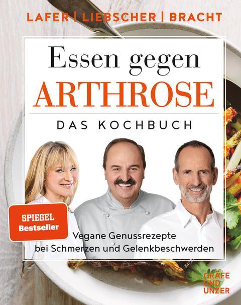 """""""Essen gegen Arthrose"""", mit Rezepten von Johann Lafer"""