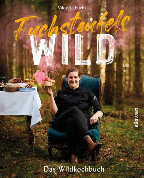 """""""Fuchsteufelswild - Das Wildkochbuch"""""""
