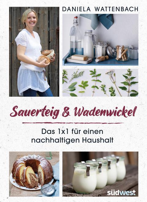 """Cover """"Sauerteig und Wadenwickel"""""""